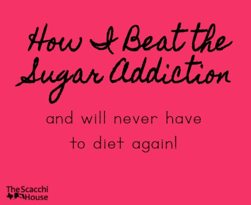 How I Beat the Sugar Addiction