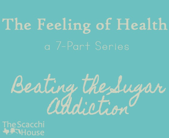 The Feeling of Health - Beating the Sugar Addiction