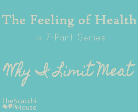 The Scacchi House: Why I Limit Meat